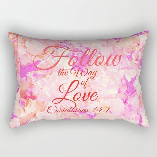 FOLLOW THE WAY OF LOVE Pretty Pink Floral Christian Corinthians Bible Verse Typography Abstract Art Rectangular Pillow