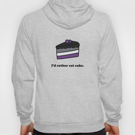 I'd Rather Eat Cake Hoody