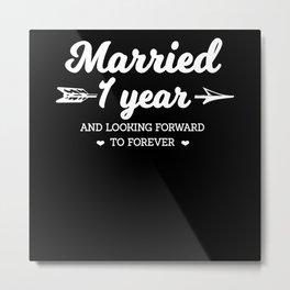 Married since 1 year! Metal Print