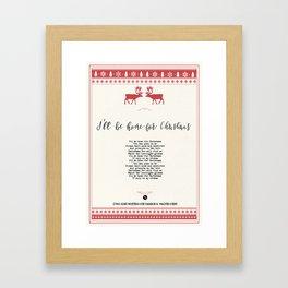 I´ll be home for Christmas Framed Art Print