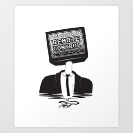 Remote Control: Kill Your TV - Fake News Art Print