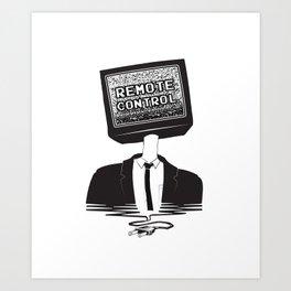 Remote Control: Kill Your TV - Fake News Art Print