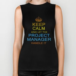 Let The Project Manager Handle it Biker Tank