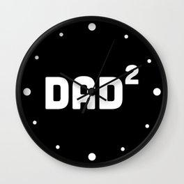 Dad Squared / 2 Wall Clock