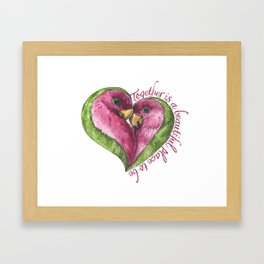 Together is a beautiful place to be Framed Art Print