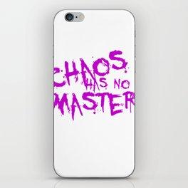 Chaos Has No Master Purple Graffiti Text iPhone Skin