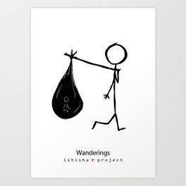 WANDERINGS by ISHISHA PROJECT Art Print