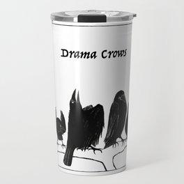Drama Crows Travel Mug