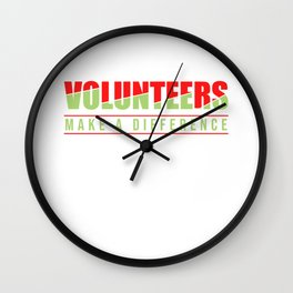 Volunteers Make A Difference Volunteering Rescue Gift Wall Clock