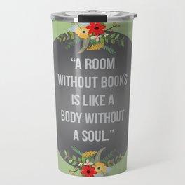 Body without a soul Travel Mug
