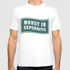 Money Is Expensive White Mens Fitted Tee SMALL
