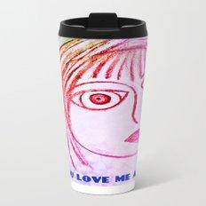 Can you love me as I am? Metal Travel Mug