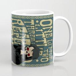 One Little Two Little Three Little Reapers... Coffee Mug