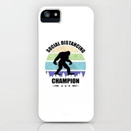 Bigfoot Social Distancing Champion, Introvert Antisocial Bigfoot Fans Vintage Bigfoot Sunset Sasquatch Yeti T-shirt Gift For Men Women Anti Social Quarantined Quarantine T-Shirt iPhone Case