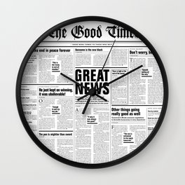 The Good Times Vol. 1, No. 1 / Newspaper with only good news Wall Clock