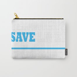 ENGLISH TEACHER save lives Carry-All Pouch