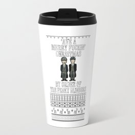 'Ave a merry fuckin christmas Travel Mug