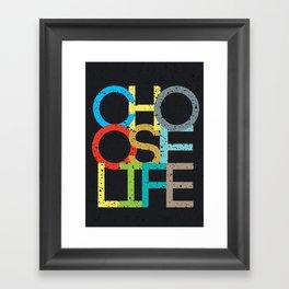 Choose Life Framed Art Print