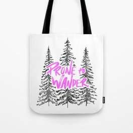 Prone to Wander - Hot Pink Tote Bag