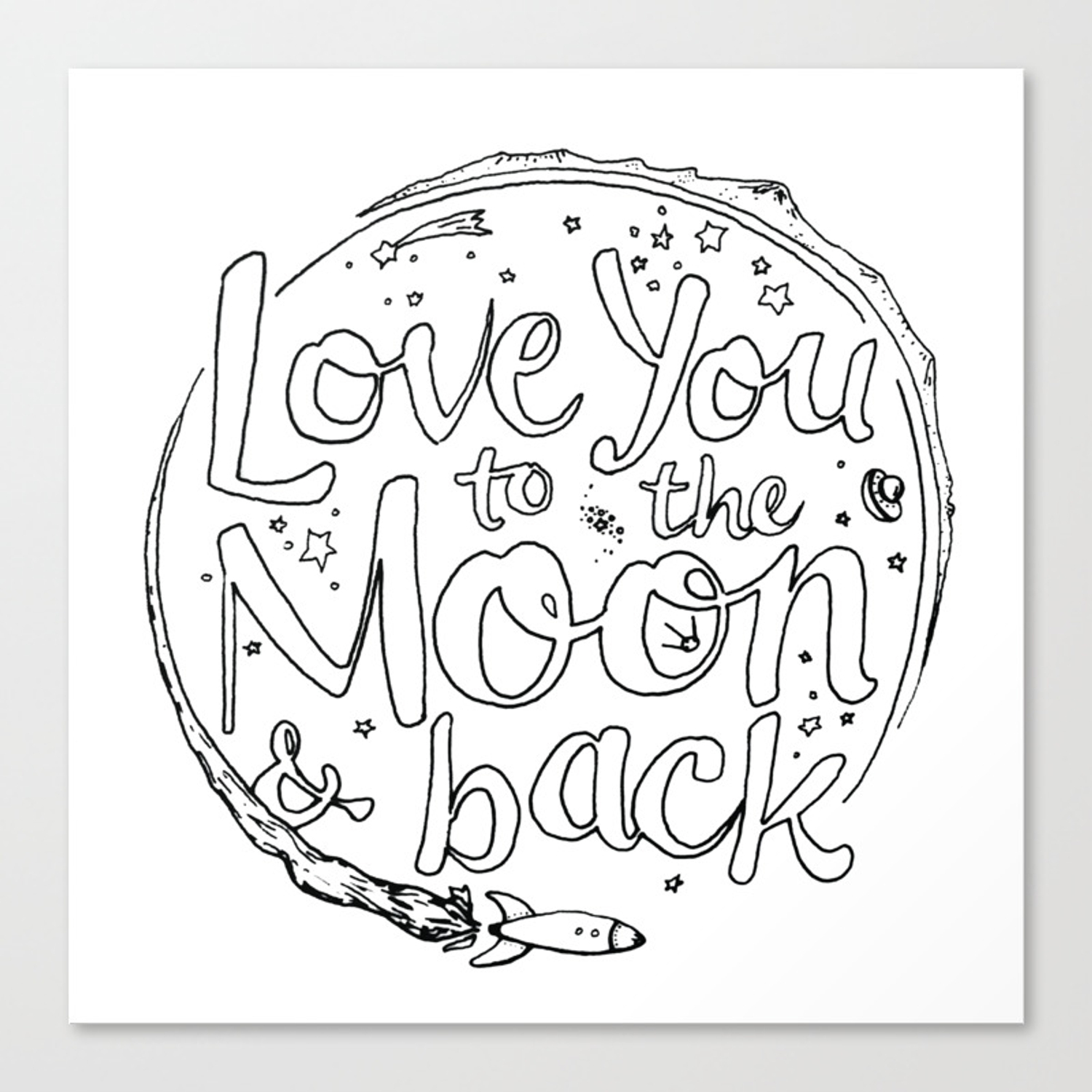 Love You To The Moon Back Coloring Page Canvas Print By Timoberg Society6