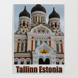 Alexander Nevsky Cathedral - Tallinn Estonia Poster