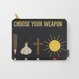 Choose Your Weapon Carry-All Pouch