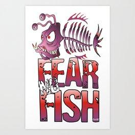 Fear No Fish Art Print