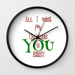 All I want for Christmas Wall Clock