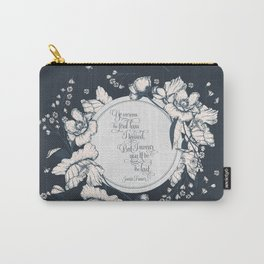 Ye werena the first lass I kissed. But I swear you'll be the last. Jamie Fraser Carry-All Pouch