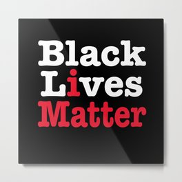 BLACK LIVES MATTER (inverse version) Metal Print