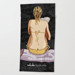 Natasha is a Book Junkie (logo) on script Beach Towel