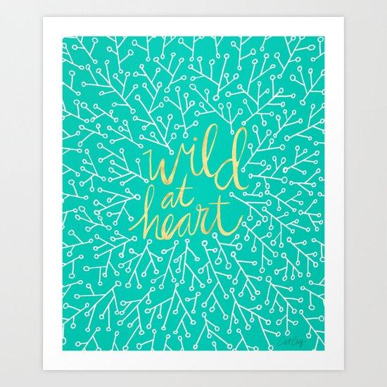 Wild at Heart – Turquoise Art Print