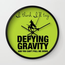 Defying Gravity - Wicked Broadway Wall Clock