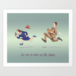 Do Try To Keep Up... Art Print