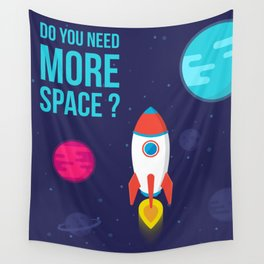 Do you need more Space? Wall Tapestry