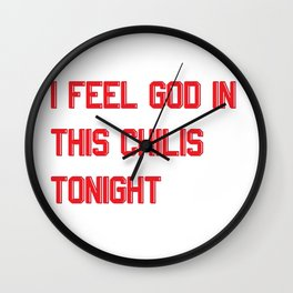 I Feel God in This Chili's Wall Clock