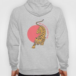 are you who you want to be - tiger poster Hoody