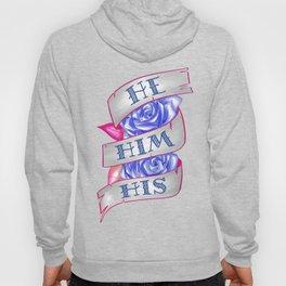 He/Him/His Hoody
