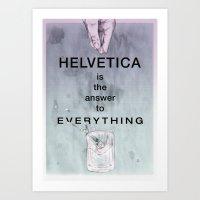 helvetica Art Prints featuring Helvetica by Vera rubinchik