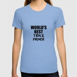 worlds best trucker funny quote T-shirt