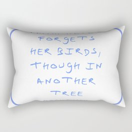 Dickinson poetry- Mama never forgets her birds thought in another tree Rectangular Pillow