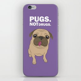 Pugs. Not drugs. iPhone Skin