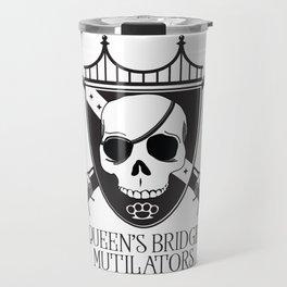 Queen's Bridge Mutilators Travel Mug