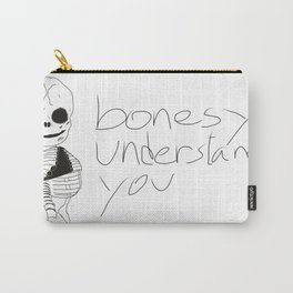 bonesy understands you  Carry-All Pouch