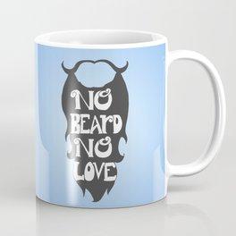 No Beard, No Love- Grey Coffee Mug