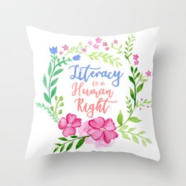 Literacy is a Human Right. Throw Pillow