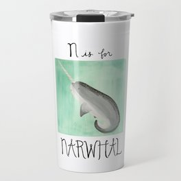 N is for Narwhal Travel Mug