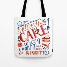 Cake Quote | Gilmore Girls Tote Bag