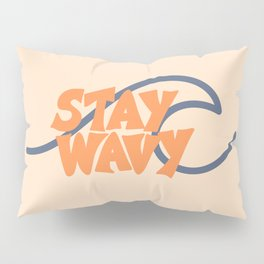 Stay Wavy Surf Type Pillow Sham