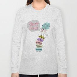 Sacre' Bleu Long Sleeve T-shirt